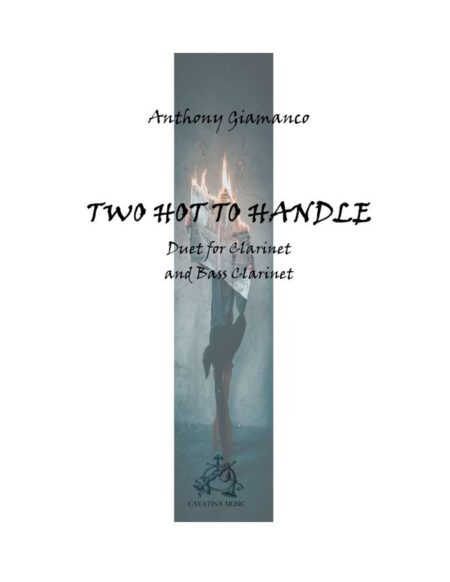 TWO HOT TO HANDLE -clarinet/bass clarinet