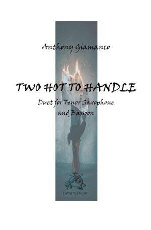 TWO HOT TO HANDLE – tenor sax/bassoon duet