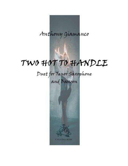 TOO HOT TO HANDLE -ten. sax/bassoon