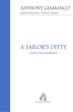 A SAILOR'S DITTY -piano solo (early intermediate)