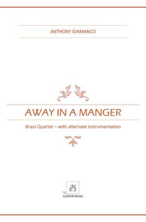 AWAY IN A MANGER – brass quartet