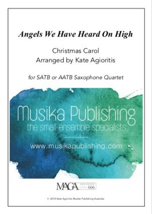 Angels We Have Heard On High – Jazz Carol for Saxophone Quartet