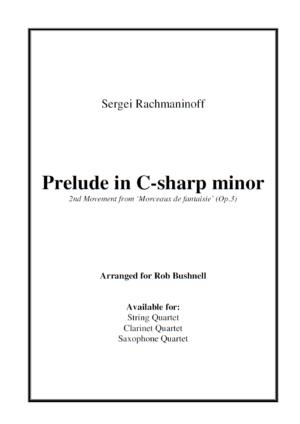Prelude in C-sharp minor (Rachmaninoff) for String Quartet, Clarinet Quartet and Saxophone Quartet