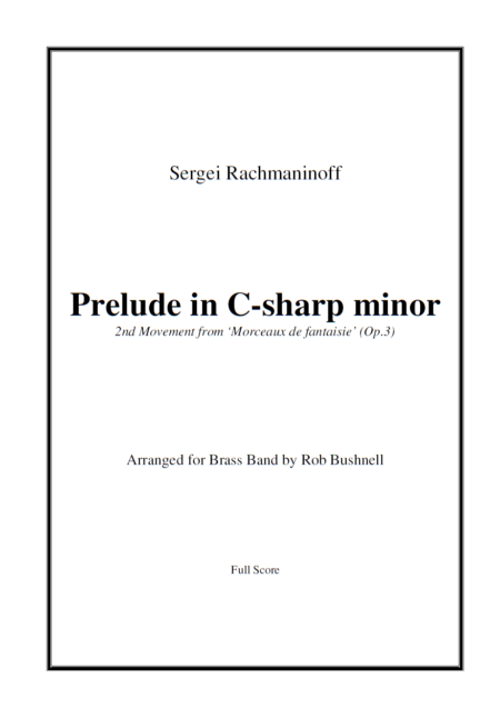 Prelude in C-sharp minor (Rachmaninoff, arr. Rob Bushnell) - Brass Band (Preview 1)