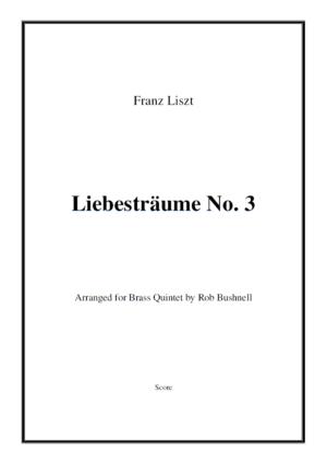 Liebesträume No. 3 (Franz Liszt) – Brass Quintet