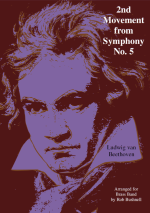 2nd Movement from Symphony No. 5 (Beethoven) – Brass Band