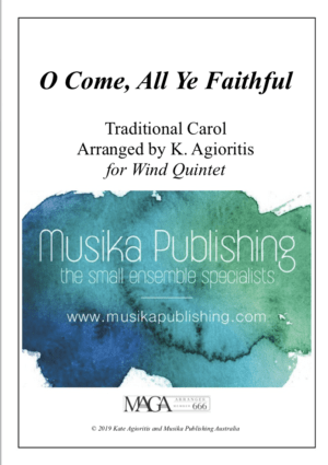 O Come, All Ye Faithful – for Wind Quintet