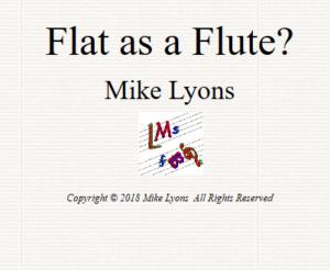 Flat as a Flute?