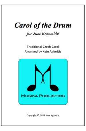 Carol of the Drum – for Jazz Ensemble
