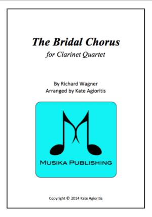 The Bridal Chorus – for Clarinet Quartet