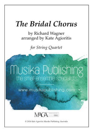 The Bridal Chorus – for String Quartet