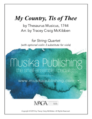 My Country, Tis of Thee – String Quartet