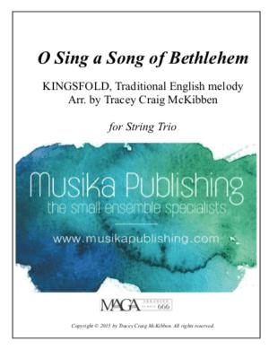 O Sing a Song of Bethlehem (Kingsfold) – String Trio