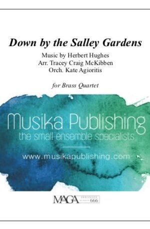 Down by The Salley Garden – Brass Quartet