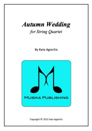 Autumn Wedding – for String Quartet