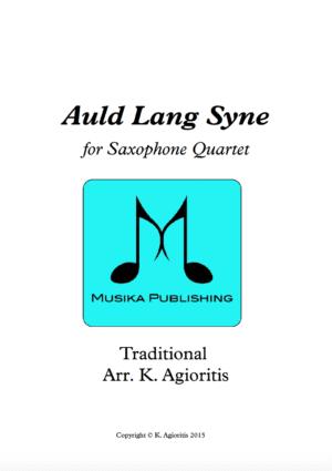 Auld Lang Syne – Jazz Arrangement – for Saxophone Quartet