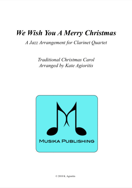 We Wish You A Merry Christmas - Jazz Carol for Clarinet Quartet