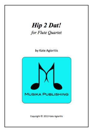 Hip 2 Dat! – for Flute Quartet