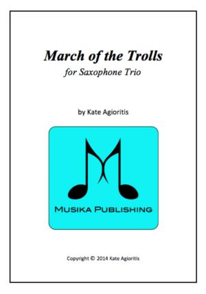 March of the Trolls – Saxophone Trio