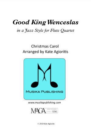 Good King Wenceslas – Jazz Carol for Flute Quartet