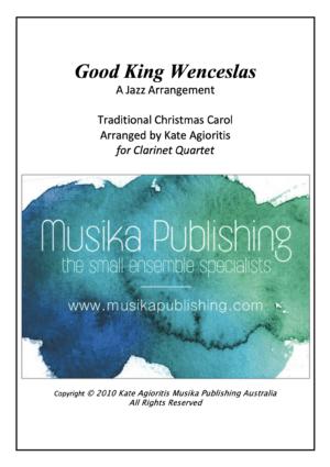 Good King Wenceslas – Jazz Carol for Clarinet Quartet
