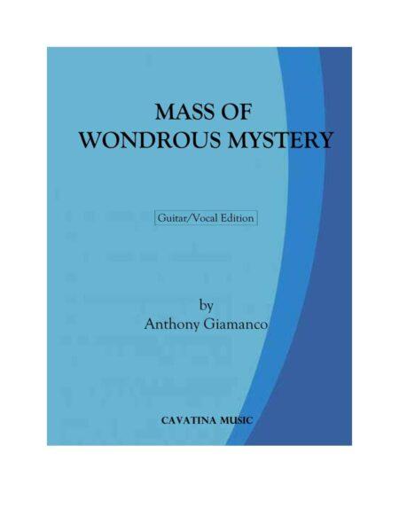 MASS OF WONDROUS MYSTERY [guitar/vocal]