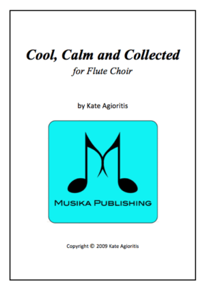 Cool, Calm and Collected – Flute Choir