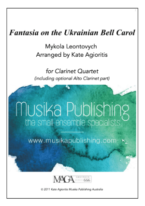 Fantasia on the Ukrainian Bell Carol – Clarinet Quartet
