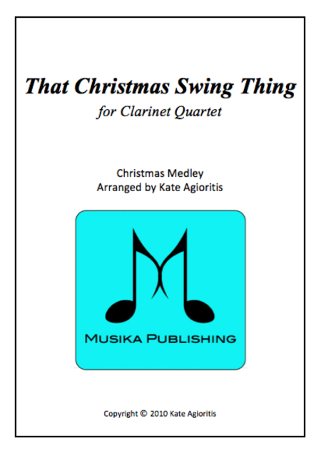 That Christmas Swing Thing for Clarinet Quartet