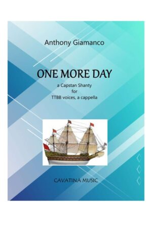ONE MORE DAY – TTBB voices, a cappella