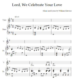 Lord, We Celebrate Your Love