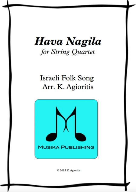 Hava Nagila - for String Quartet