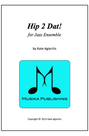 Hip 2 Dat! – for Jazz Ensemble