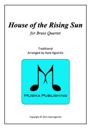 The House of the Rising Sun (Jazz Arrangement) – for Brass Quartet