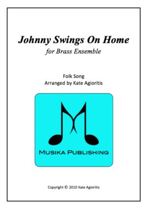Johnny Swings On Home – for Brass Quintet