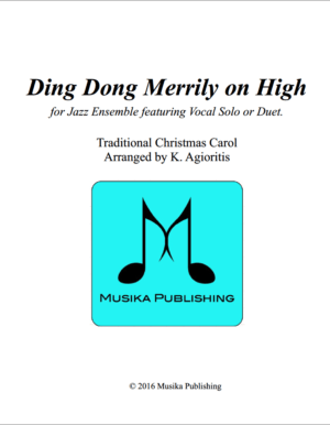 Ding Dong Merrily On High – Jazz Ensemble with Vocalist(s)