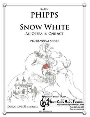 Snow White: An Opera in One Act