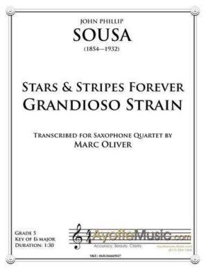 Stars & Stripes Grandioso Strain for Saxophone Quartet