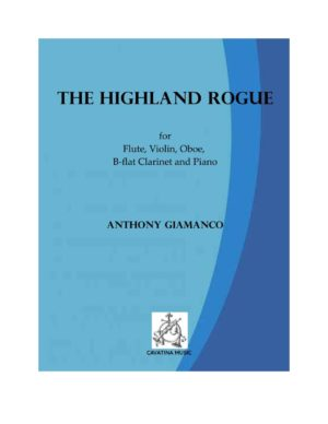 THE HIGHLAND ROGUE – mixed quintet