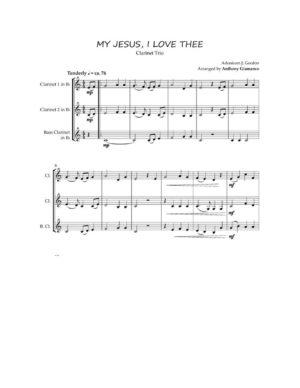 MY JESUS, I LOVE THEE – clarinet trio