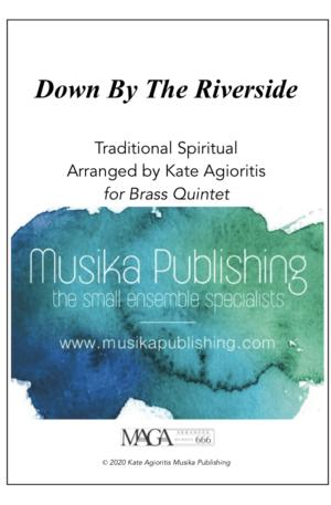 Down by the Riverside – Jazz Arrangement for Brass Quintet
