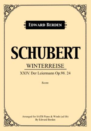 Schubert, Der Leiermann, from Winterreise – SATB Choir and Piano with Wind-Instruments