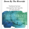 Down by the Riverside Flute Quintet