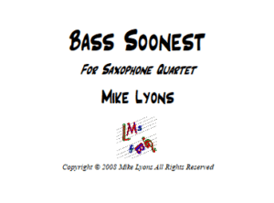 Saxophone Quartet – Bass Soonest