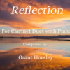 """Reflection"" For Clarinet Duet"