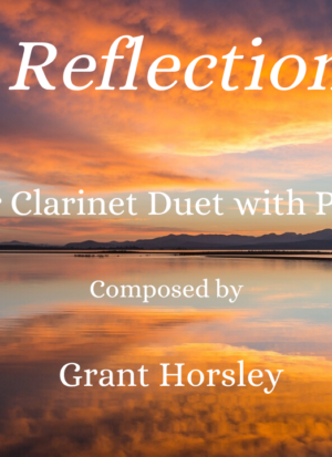 Reflection For Clarinet Duet with Piano- Early Intermediate
