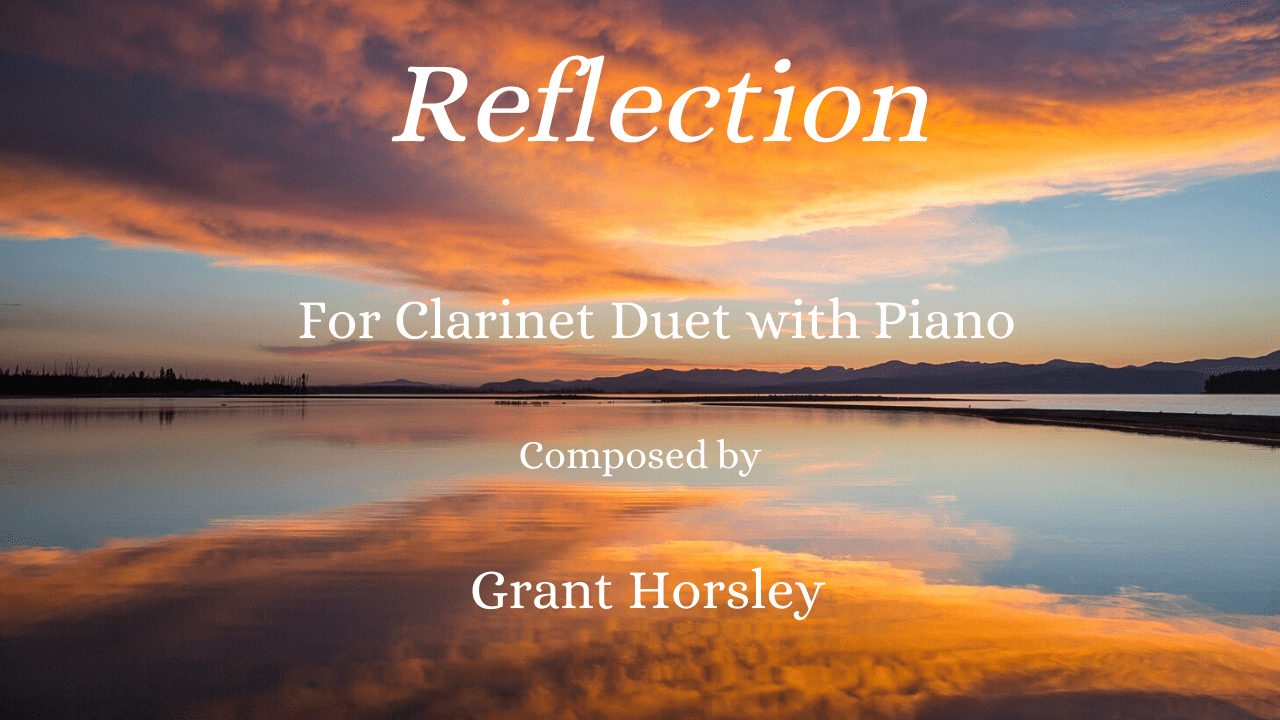 """""""Reflection"""" For Clarinet Duet"""