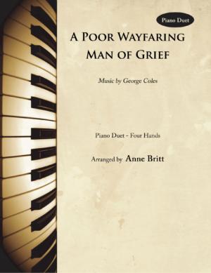A Poor Wayfaring Man of Grief – Intermediate Piano Duet
