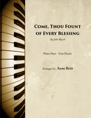 Come, Thou Fount of Every Blessing – Advanced Intermediate Piano Duet