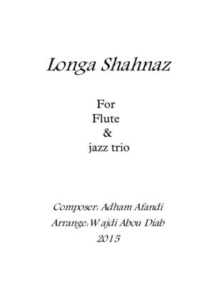Longa Shahnaz – Flute and Jazz Trio